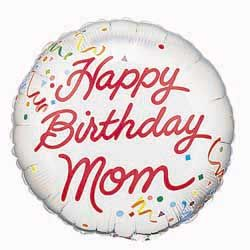 "18""Happy Birthday Mom Confetti  Mylar Balloon"