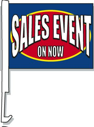 Sales Event On Now Car Window Flag