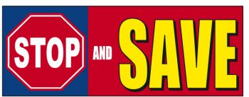 Stop And Save Giant Cloth Banner