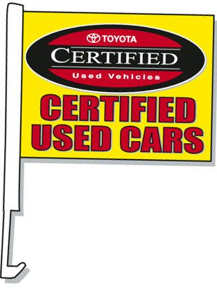 Toyota Certified Used Cars Window Flag